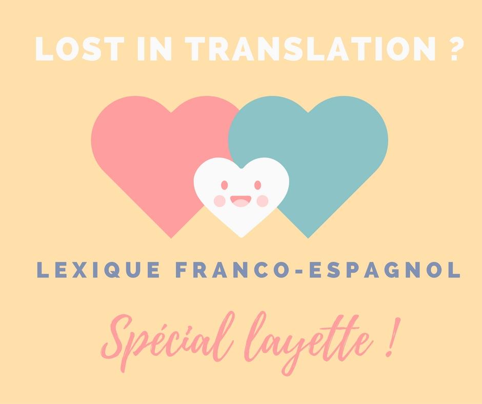 Lexique franco espagnol sur le thème de la layette par Maman Rookie, blog maman à Barcelone